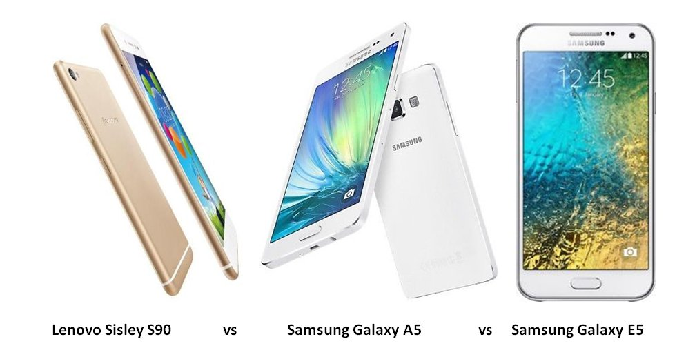 Lenovo-S90-vs-Samsung-Galaxy-A5-vs-Samsung-Galaxy-E5