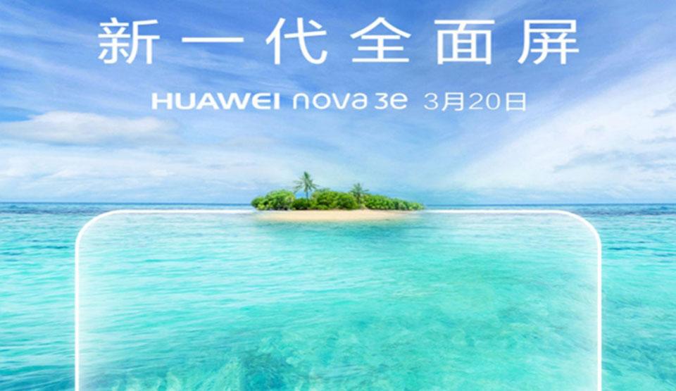 Huawei Nova 3e sẽ được công bố ngày 20 tháng 03