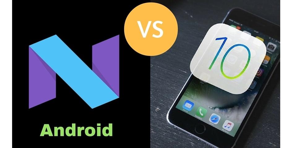 Cùng so sánh 2 hệ điều hành iOS 10 và Android 7.0 Nougat