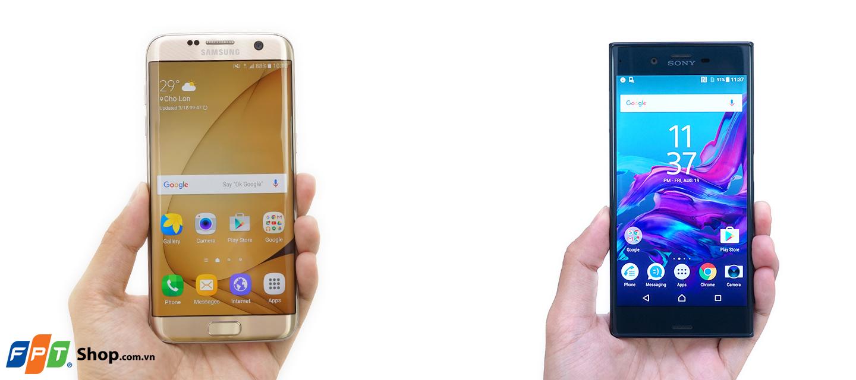 Thiết kế của Xperia XZ vuông vức, nam tính, Galaxy S7 Edge đẳng cấp, mới lạ