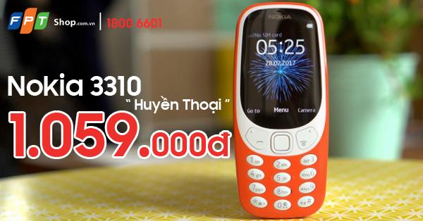 Nokia 3310 chính thức lên kệ tại FPT Shop với giá hấp dẫn 1,059 triệu đồng