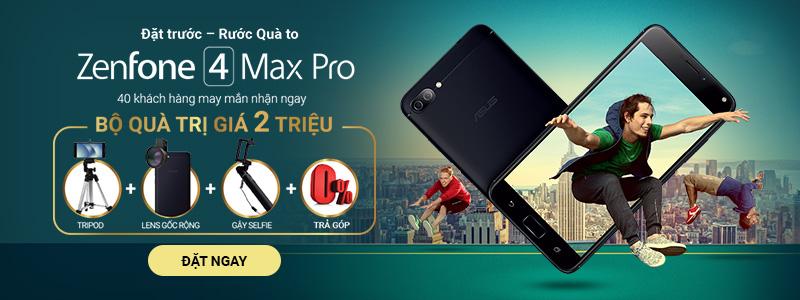 FPT Shop tặng bộ quà siêu hoành tráng 2 triệu đồng cho khách đặt trước Asus Zenfone 4 Max Pro