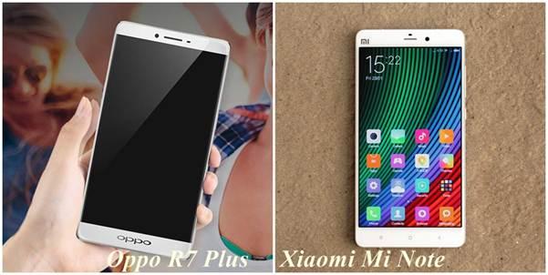 Oppo R7 Plus và Xiaomi Mi Note