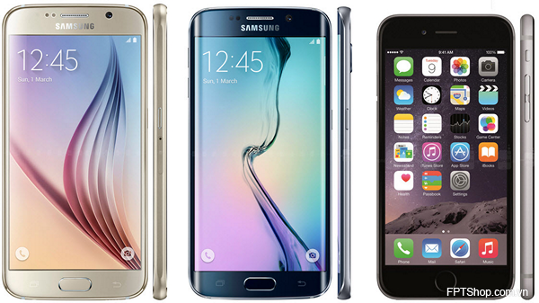 iPhone 6 hay Samsung Galaxy S6