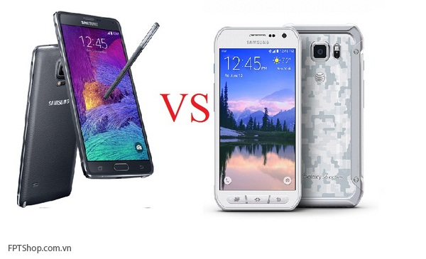 So sánh Samsung Galaxy Note 4 vs Galaxy S6 Active