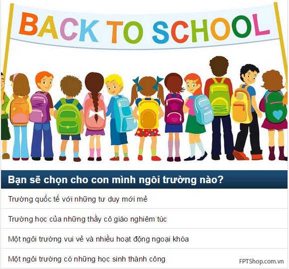 Câu 6: Bạn sẽ chọn cho con mình ngôi trường nào?