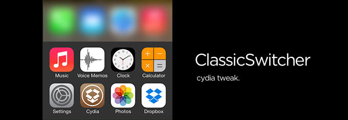classic switcher cydia cho ios 7