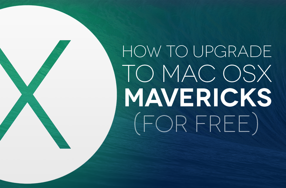 mac osx mavericks for free